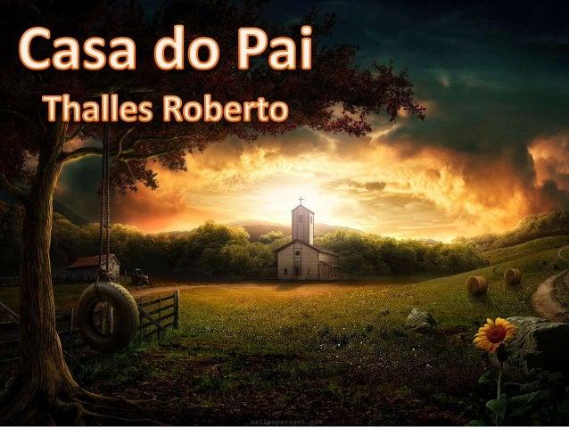 Thalles Roberto - Casa do Pai Versão 2
