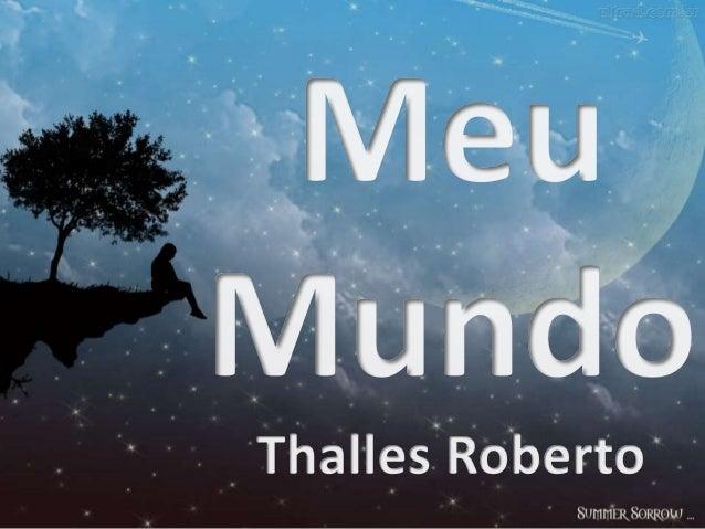 Thalles Roberto - Meu Mundo versão 1