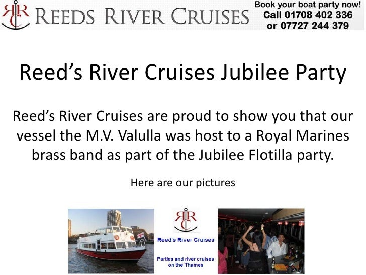 Reed's River Cruises Jubilee PartyReed's River Cruises are proud to show you that ourvessel the M.V. Valulla was host to a...
