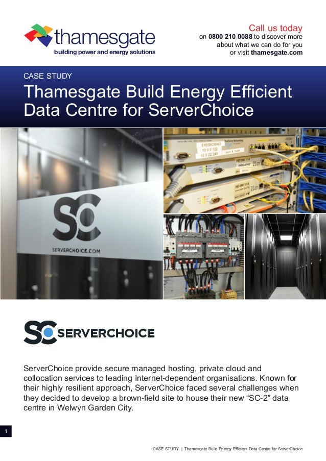 Thamesgate :Build Energy Efficient Data Centre for Server Choice