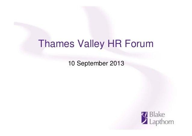 Thames Valley HR Forum 10 September 2013