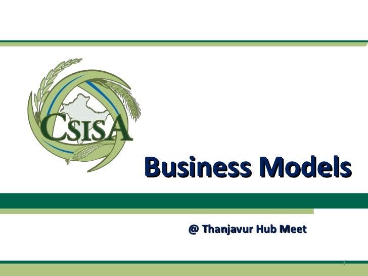 Business Models @ Thanjavur Hub Meet