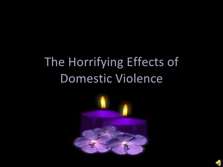 The Horrifying Effects of Domestic Violence