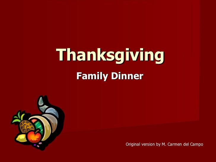 Thanksgiving Family Dinner Original version by M. Carmen del Campo