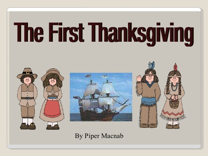 The First Thanksgiving By Piper Macnab