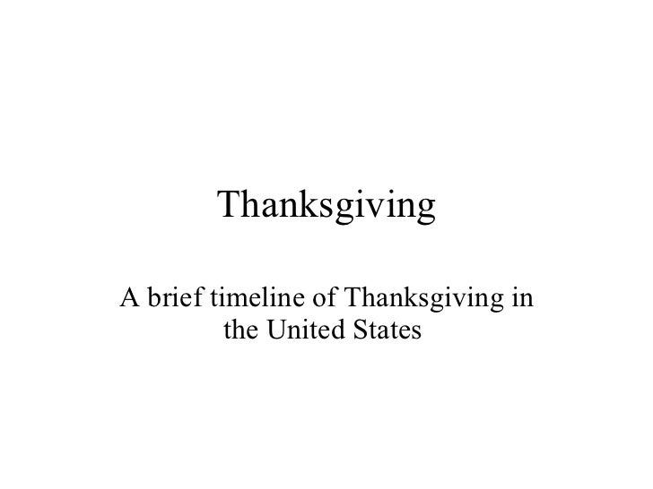 Thanksgiving A brief timeline of Thanksgiving in the United States