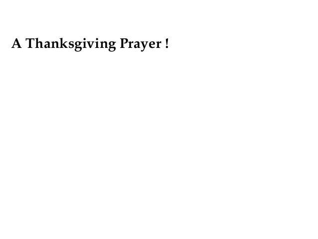 A Thanksgiving Prayer !