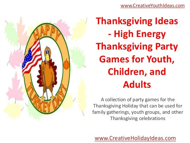 Thanksgiving ideas high energy party games