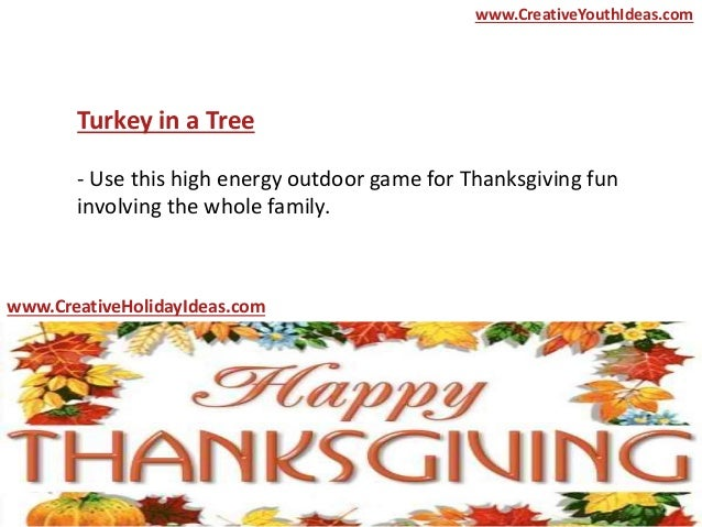 Thanksgiving Party Ideas High Energy Thanksgiving Party