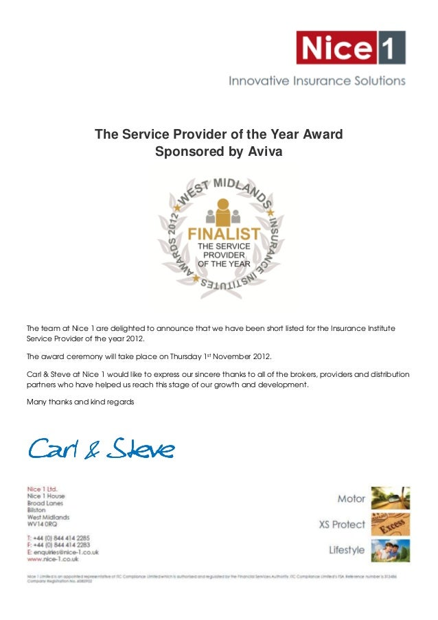 The Service Provider of the Year Award                             Sponsored by AvivaThe team at Nice 1 are delighted to a...