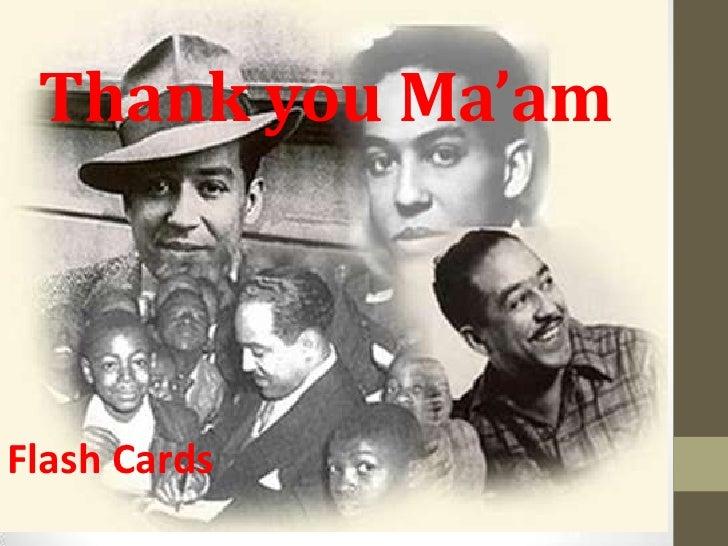 Thank You M Am By Langston Hughes Essay
