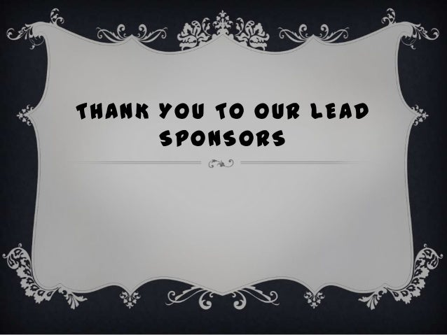 THANK YOU TO OUR LEAD      SPONSORS