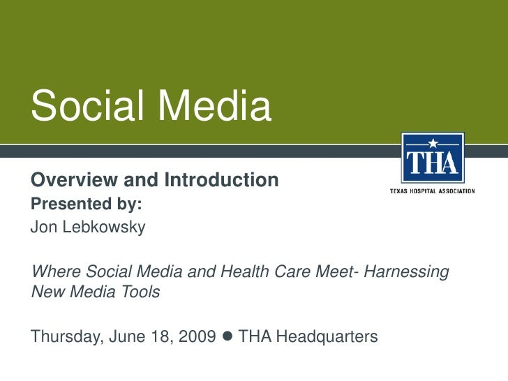 Social Media<br />Overview and Introduction<br />Presented by:<br />Jon Lebkowsky<br />Where Social Media and Health Care ...
