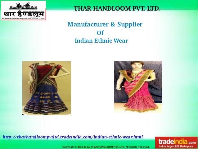 THARHANDLOOMPVT.LTD. Manufacturer&Supplier Copyright © 2012-13 by THAR HANDLOOM PVT. LTD. All Rights Reserved. http:...