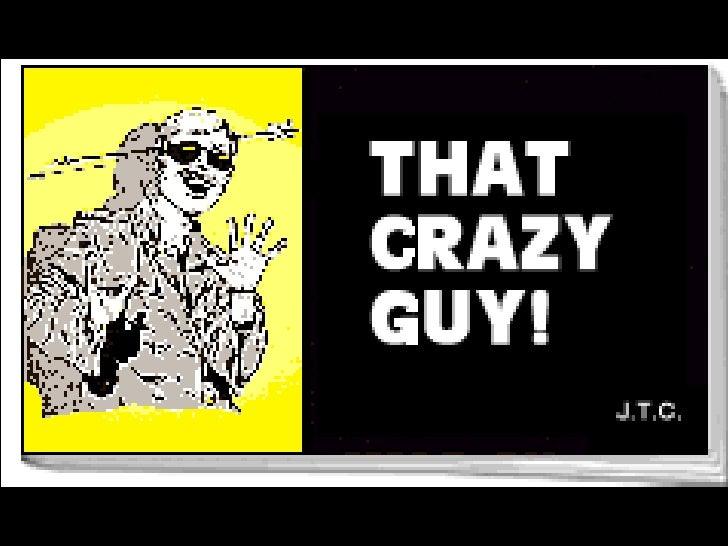 That Crazy Guy