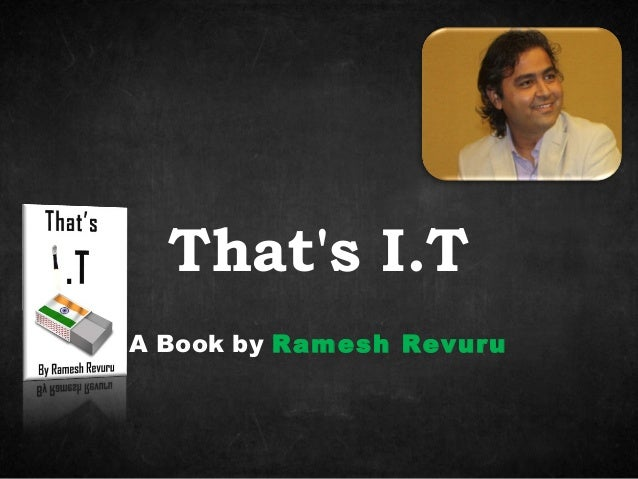 A Book by Ramesh Revuru That's I.T