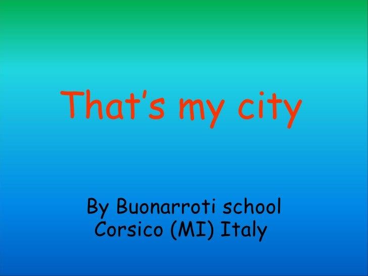 That's my city