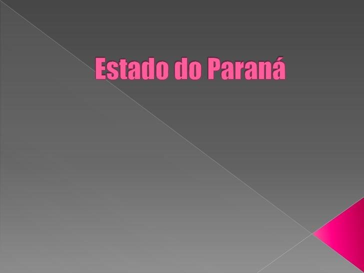 Estado do Paraná<br />