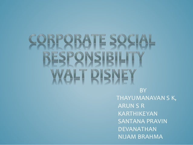 walt disney csr essay Walt disney company essays on walt disney we and the largest a corporations enthusiastic of corporate social responsibility.