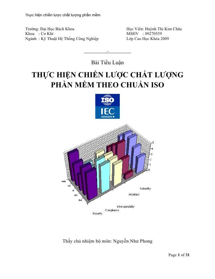 Thực hiện chiến lược chất lượng phần mềm   Trường: Đại Học Bách Khoa                                    Học Viên: Huỳnh Th...