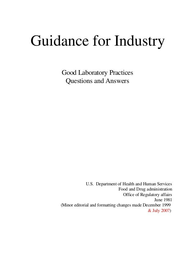 Guidance for Industry  Good Laboratory Practices Questions and Answers U.S. Department of Health and Human Services Food a...