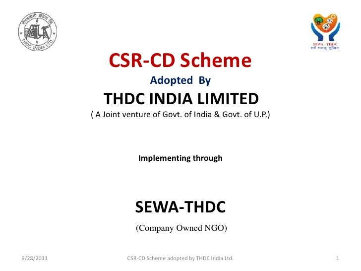 CSR-CD Scheme <br />Adopted  By<br />THDC INDIA LIMITED<br />( A Joint venture of Govt. of India & Govt. of U.P.)<br />Imp...