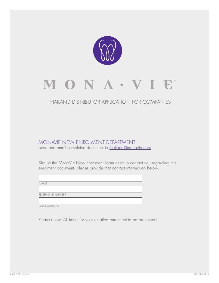 THAILAND DISTRIBUTOR APPLICATION FOR COMPANIES                       MONAVIE NEW ENROLMENT DEPARTMENT                     ...