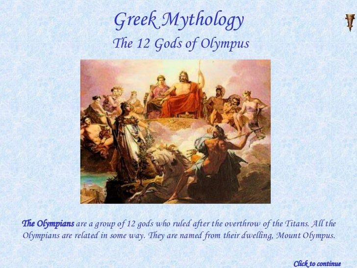 Olympus - the place where the 12 ancient Greek Gods lived.