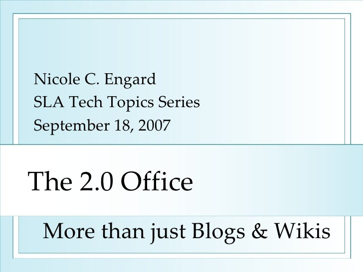The 2.0 Office: More Than Just Wikis & Blogs