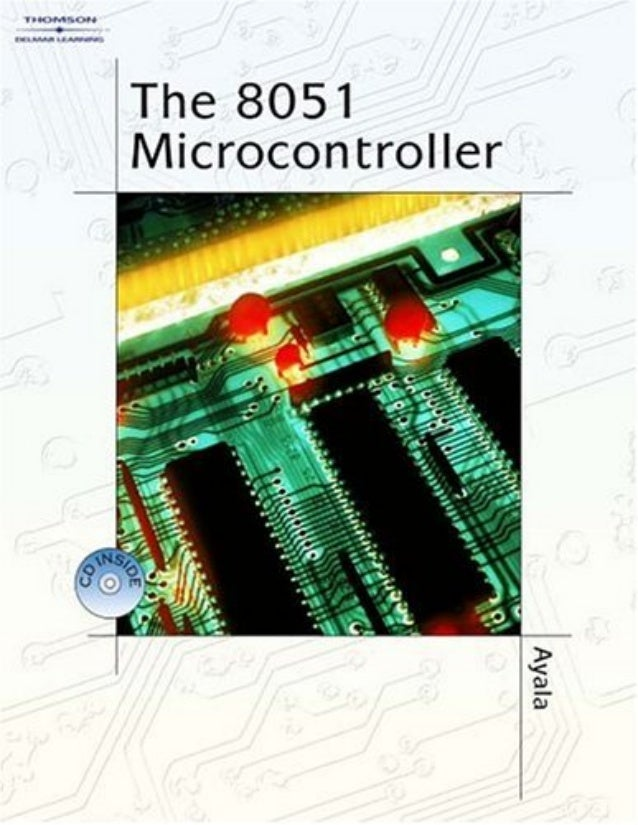 The 8051 micro controller by ayala