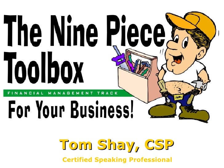 The 9 Piece Tool Box By Tom Shay