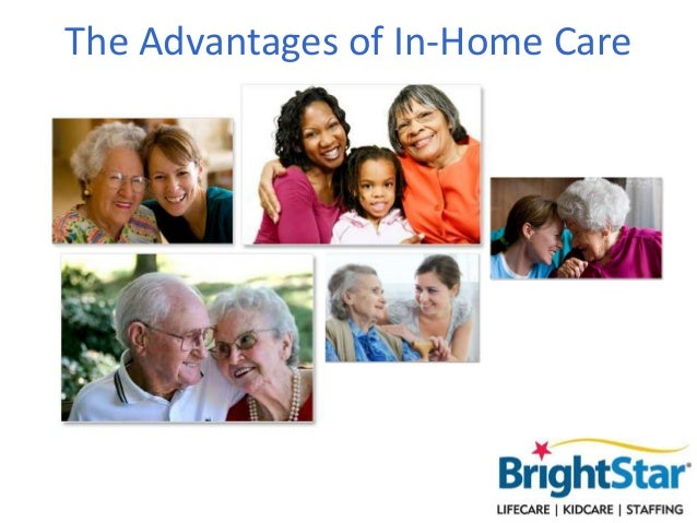 The Advantages of In-Home Care
