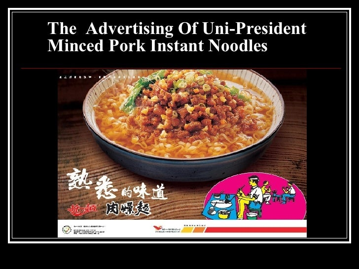 The  Advertising Of Uni President Instant Noodle