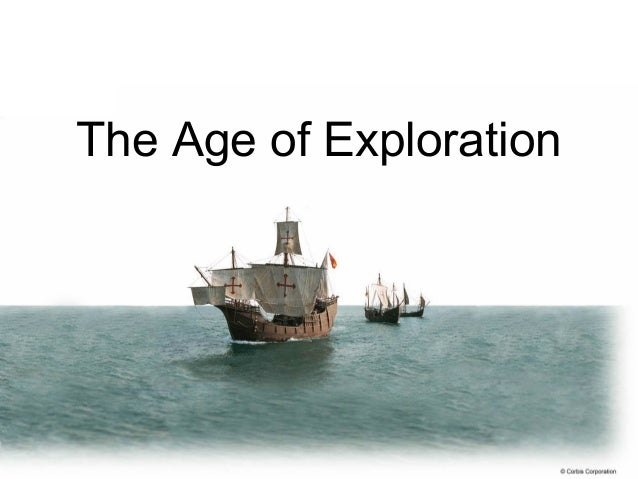 The age-of-exploration