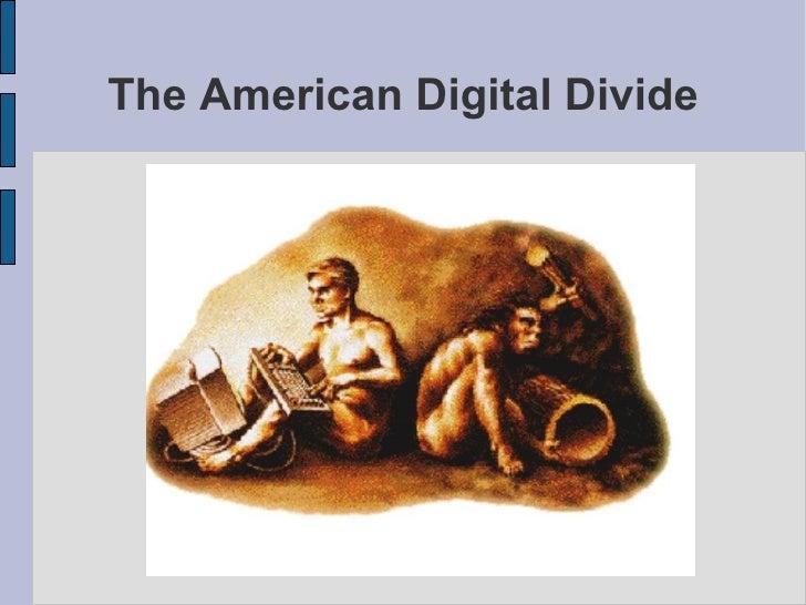 The American Digital Divide