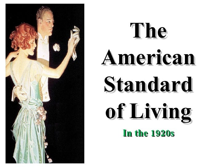 The American Standard of Living In the 1920s