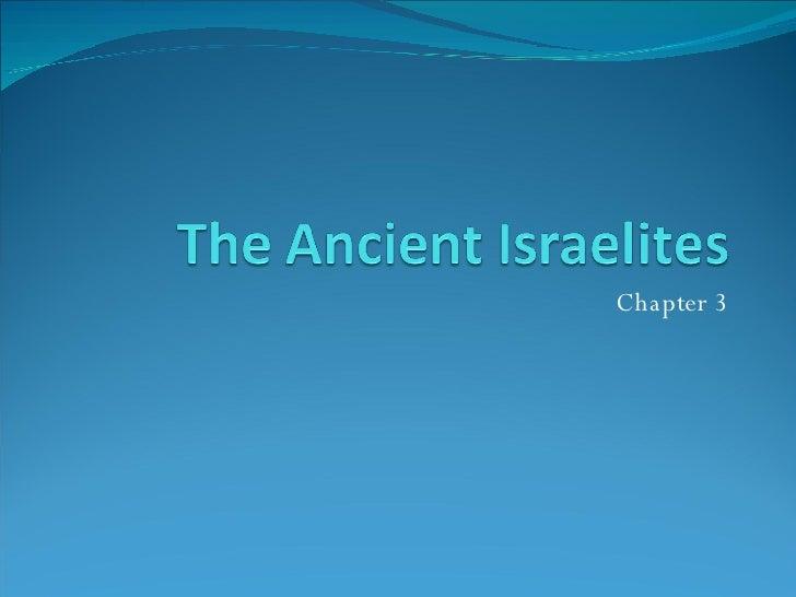 The Ancient Israelites 2008