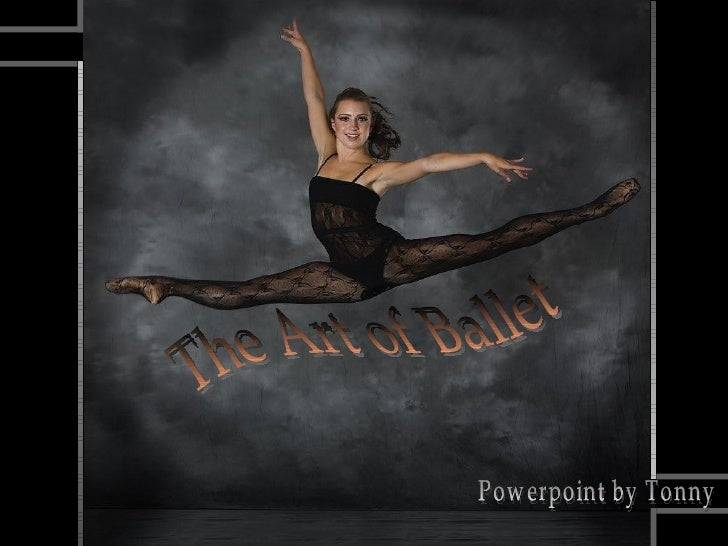 The Art of Ballet Powerpoint by Tonny