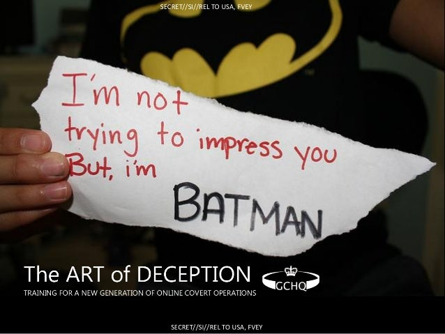 Top Secret:  GCHQ:  The Art of Deception. Training for a New Generation of Online Covert Operations