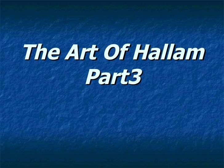 The Art Of Hallam Part3
