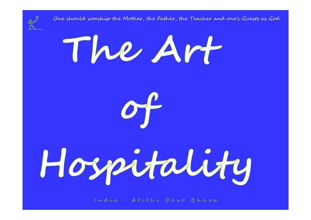 Responsible Tourism - The art of hospitality: India - Atithi Devo Bhava