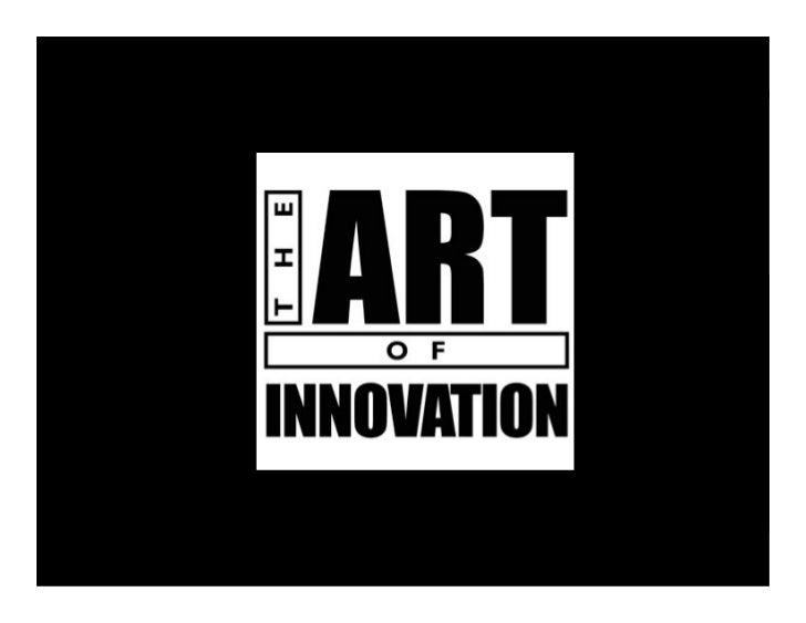 The Art of Innovation (by Guy Kawasaki)
