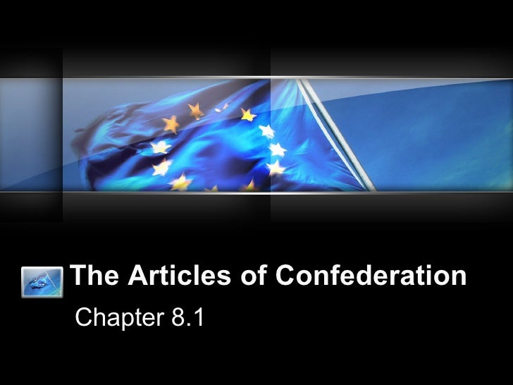 The Articles of Confederation Chapter 8.1