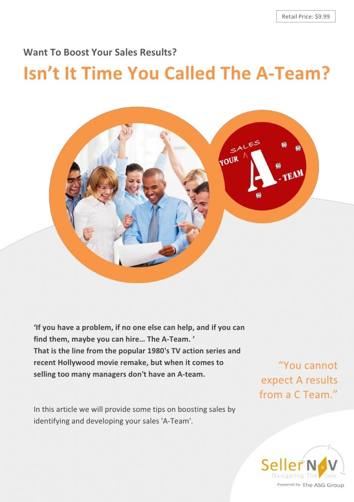 Retail Price: $9.99Want To Boost Your Sales Results?Isn't It Time You Called The A-Team?  'If you have a problem, if no on...