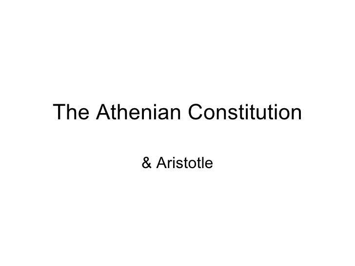 The Athenian Constitution & Aristotle