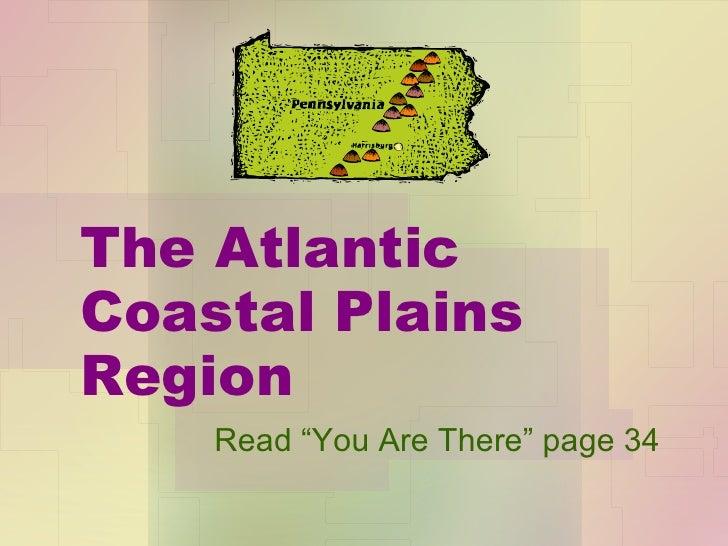 The Atlantic Coastal Plain Region