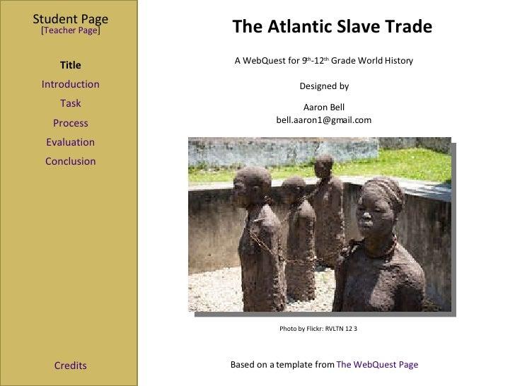 The Atlantic Slave Trade (Student Slides)