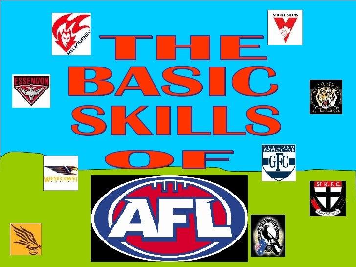 THE  BASIC SKILLS  OF
