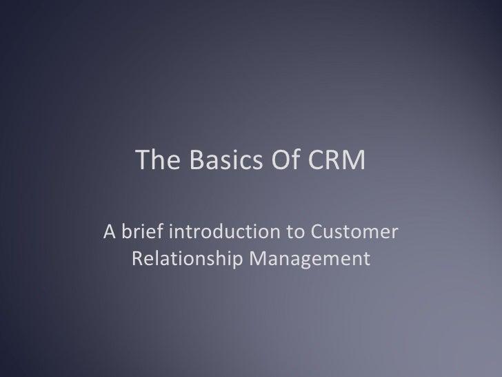 The Basics Of Crm