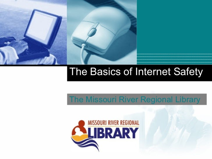 The Basics Of Internet Safety